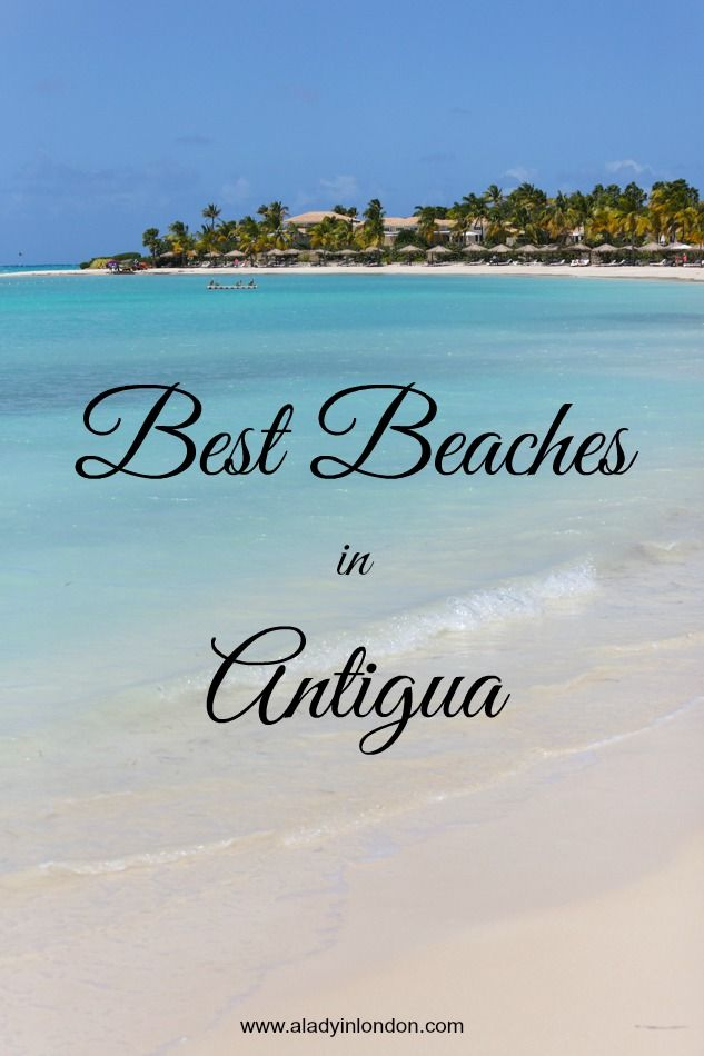 The Caribbean island of Antigua has 365 beaches, one for every day of the year. These are 9 of the best beaches in Antigua.