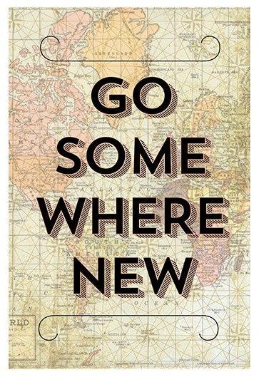 Conozca nuevos lugares siempre que puedas