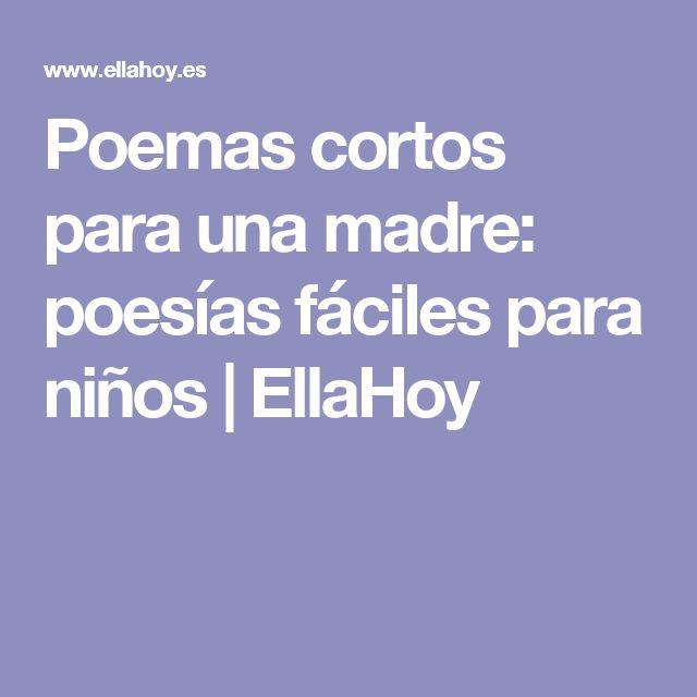 Poemas cortos para una madre: poesías fáciles para niños | EllaHoy