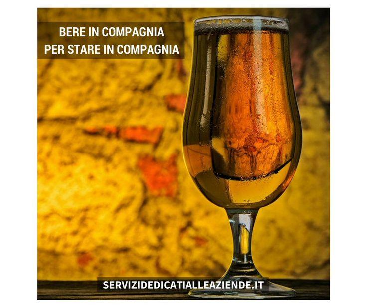 L'acqua è la prosa dei liquidi, l'alcol ne è poesia. (Ferdinand Reiber) #bereincompagnia