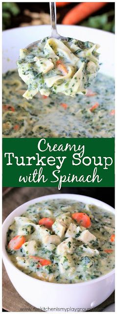 Creamy Turkey Soup with Spinach ~ one rich, hearty, flavor-loaded soup recipe that's perfect for enjoying that leftover turkey!  www.thekitchenismyplayground.com