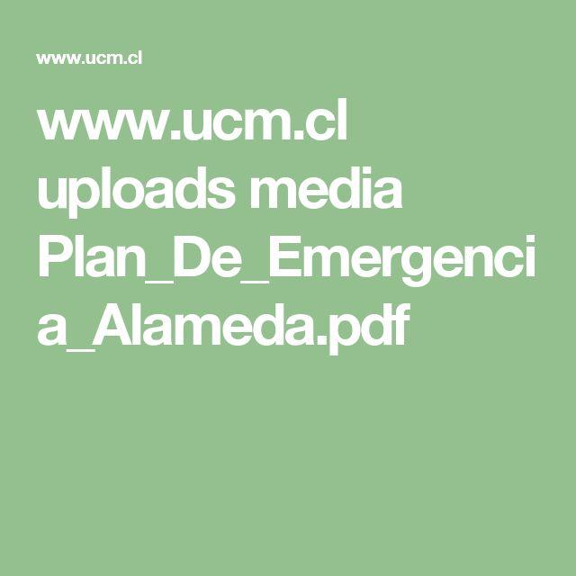 www.ucm.cl uploads media Plan_De_Emergencia_Alameda.pdf