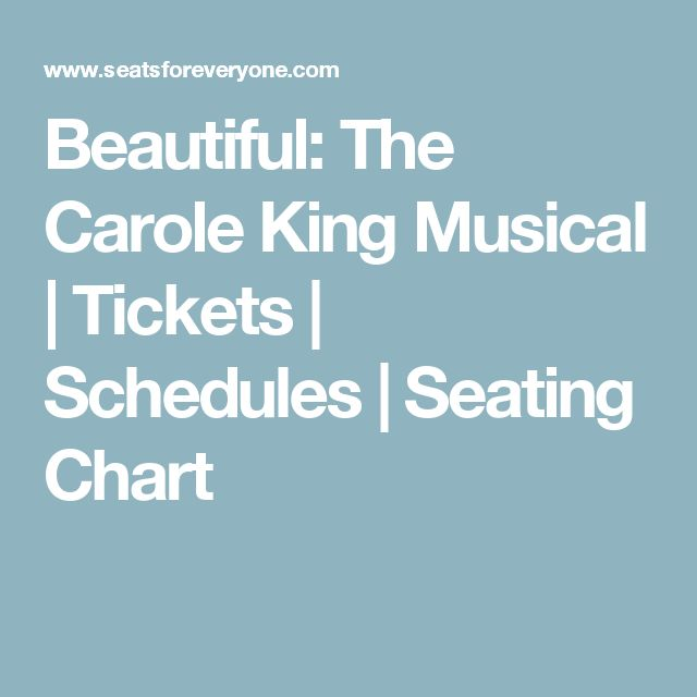 Beautiful: The Carole King Musical | Tickets | Schedules | Seating Chart