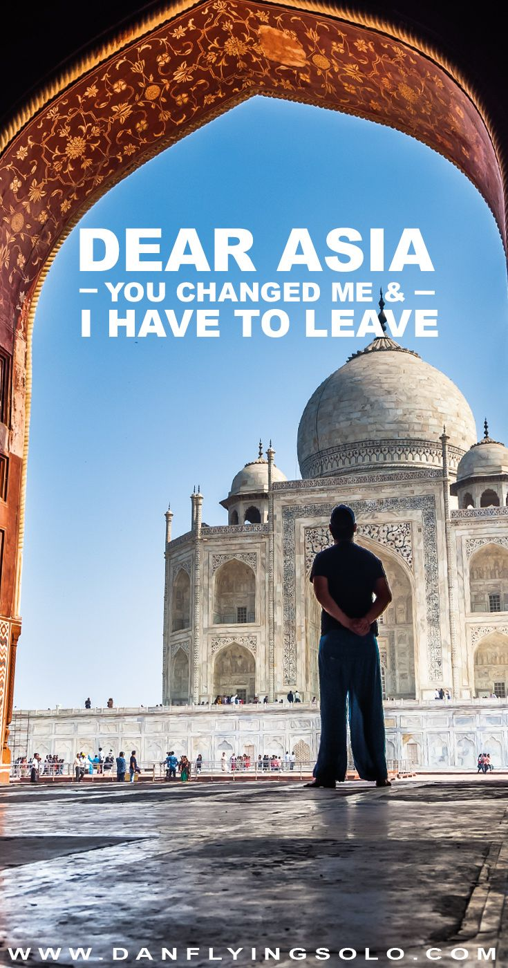 Do you love SE Asia? Have you ever felt you need to break up with this incredible continent? An open later, it's time for me to go…