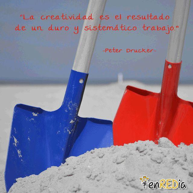 """""""La creatividad es el resultado de un duro y sistemático trabajo."""" -Peter Drucker- #frasescélebres #notas #citas #quote #positivo #redessociales #communitymanager #socialmediamarketing #socialmedia #sm #marketing #enredia"""