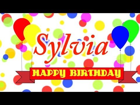 Happy Birthday Sylvia Song - YouTube