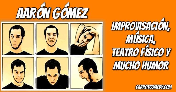Aarón Gómez es un comediante canario que te sorprende con su humor gamberro apoyado en su innato don para la improvisación, la música y el lenguaje físico.