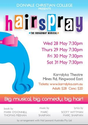 Hairspray - Presented by Donvale Christian College - book online http://www.karralyka.com.au/touringshows.aspx