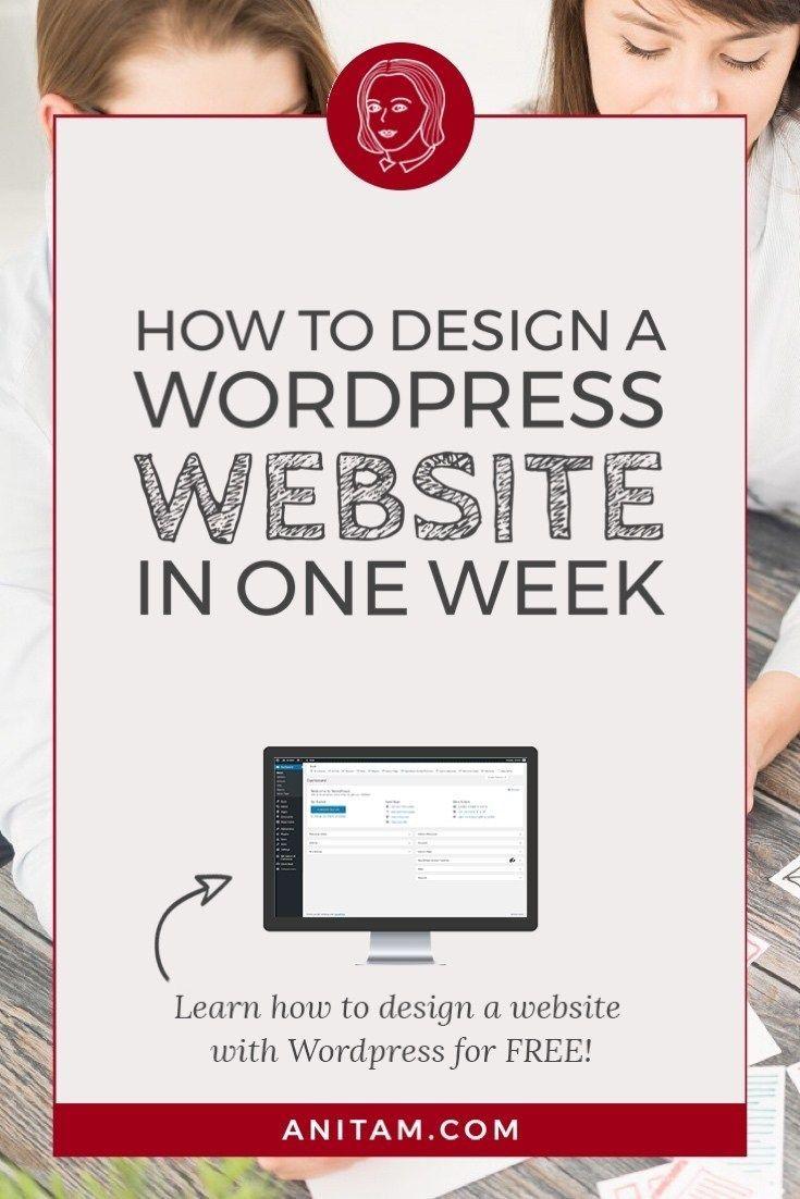How To Design A Website In 2020 Wordpress Web Design Tutorial In 2020 Web Design Tutorials Wordpress Web Design Wordpress Tutorials