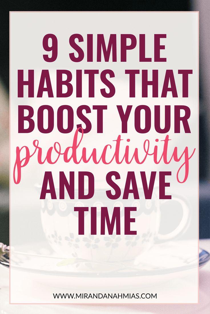 9 Habits that Boost Your Productivity // Miranda Nahmias