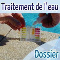 Dossier traitement eau piscine
