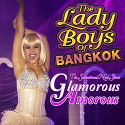 Buy tickets for the Lady Boys of Bangkok Glamorous Amorous Tour 2013 online www.whatsontickets.com