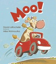 When Cow gets her hooves on the farmer's car, she takes it for a wild ride through the country. Written by David LaRochelle; illustrated by Mike Wohnoutka.