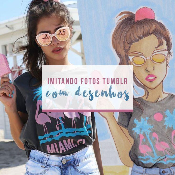 Vídeo novo no canal! Parte dois de Imitando Fotos Tumblr com Desenhos!