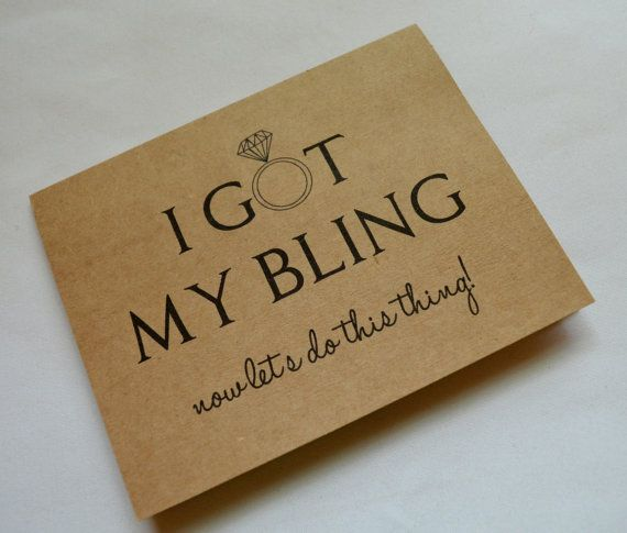 YOU GOT THE BLING!!! Now its time to ask your girls to be part of your big day:) Lets face it, when he pops the question theres more than