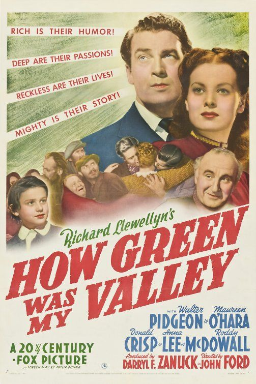 How Green Was My Valley (1941) - Walter Pidgeon In black and white, one of my favorite all time movies:
