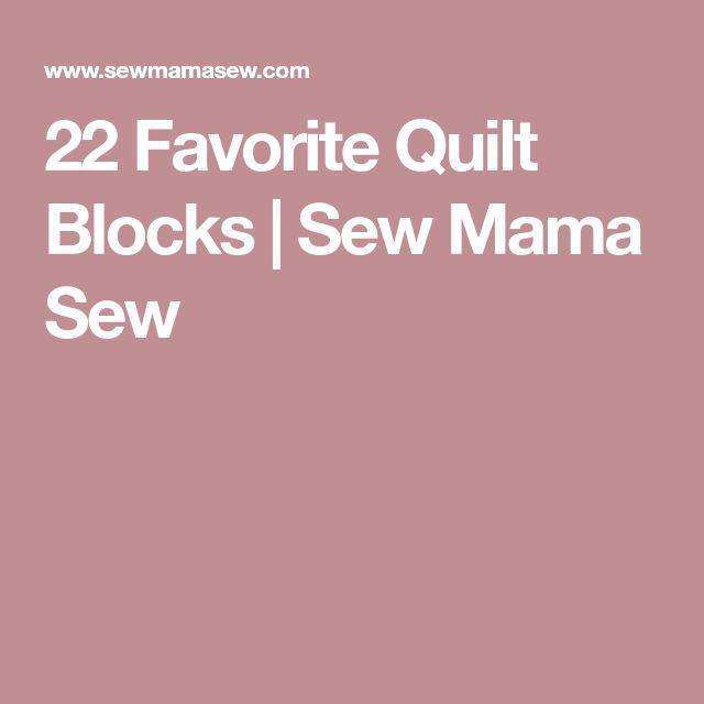 22 Favorite Quilt Blocks | Sew Mama Sew