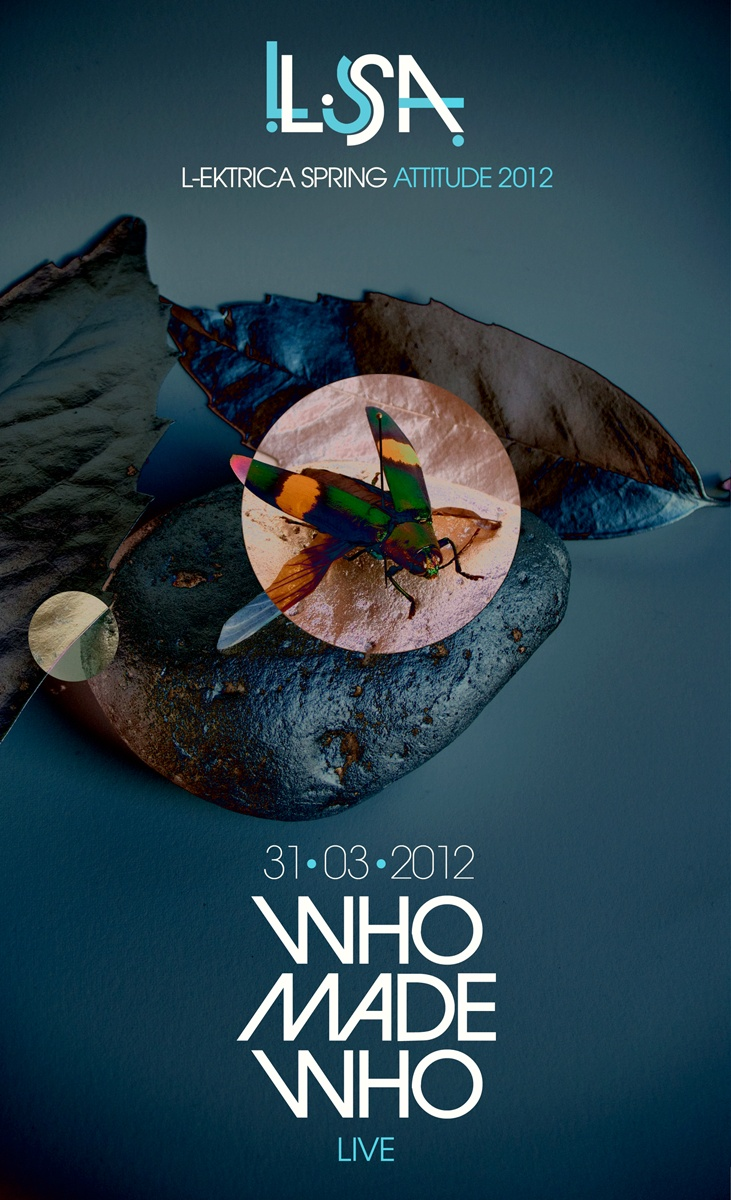 LSA 2012  / WHO MADE WHO Web Poster _____Design & Photo: Lord Z