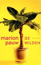 De wilden http://www.bruna.nl/boeken/de-wilden-9789041422132