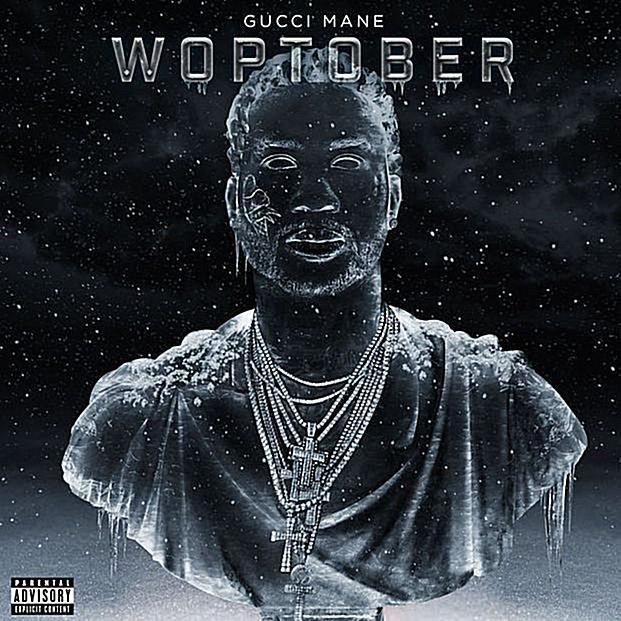 Gucci Mane  Woptober
