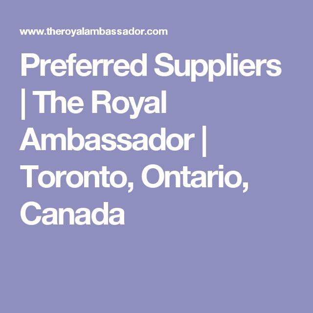 Preferred Suppliers | The Royal Ambassador | Toronto, Ontario, Canada