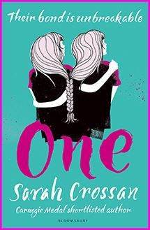 One: Sarah Crossan: Bloomsbury Childrens