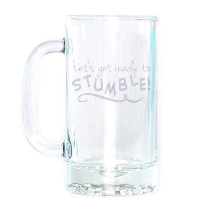 Beer Mug - Let's Get Ready to Stumble                                                                                                                                                                                 More