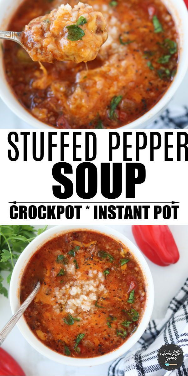 Easy Stuffed Pepper Soup Recipe Crockpot Instant Pot Stovetop Recipe In 2020 Crockpot Recipes Slow Cooker Recipes Pressure Cooker Recipes