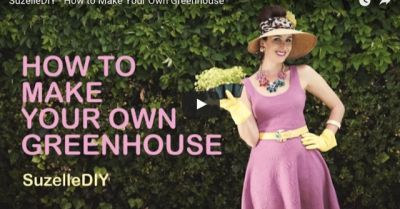 WATCH: Suzelle DIY shows us how to make your own greenhouse
