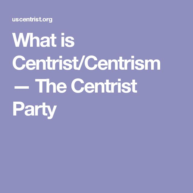 I guess I'm a centrist. In politics, centrism or the centre is a political outlook or specific position that involves acceptance or support of a balance of a degree of social equality and a degree of social hierarchy; while opposing political changes which would result in a significant shift of society either strongly to the left or the right. Centrists don't have party lines. ... Centrism is a political ideology based on reason and pragmatism considerate of short and long term thinking…