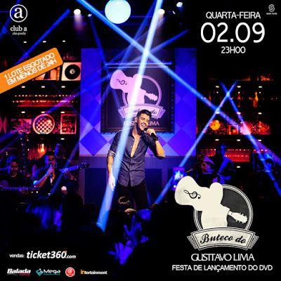 02/09 ♥ Show de Lançamento do novo DVD BUTECO DO GUSTTAVO LIMA & Aniversário do Gusttavo Lima ♥  http://paulabarrozo.blogspot.com.br/2015/08/0209-show-de-lancamento-do-novo-dvd.html