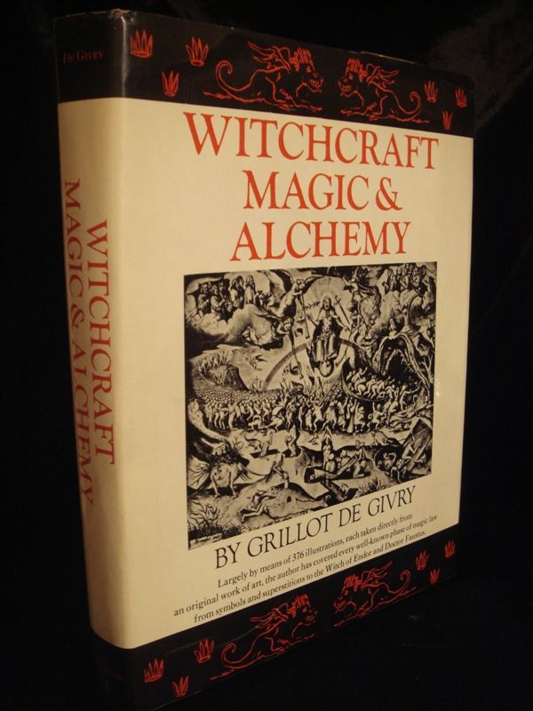 Witchcraft Magic and Alchemy - Large Vintage Occult Book ...