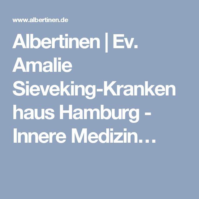 Albertinen   Ev. Amalie Sieveking-Krankenhaus Hamburg - Innere Medizin…