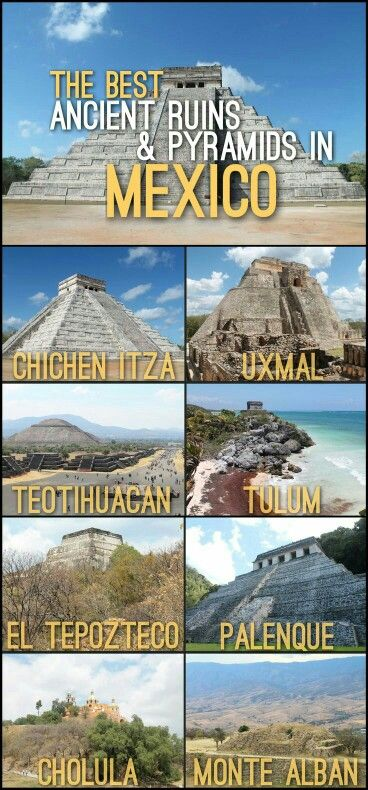 Ancient ruins and pyramids in Mexico