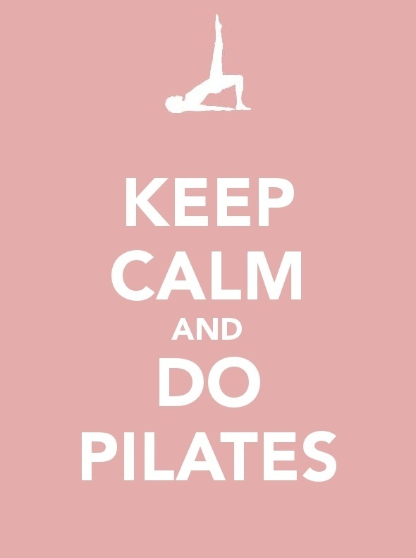 Keep calm and do #Pilates! #thoughts