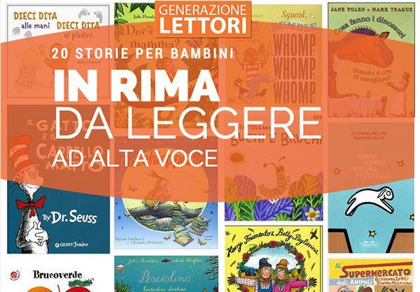 20 storie per bambini in rima che potete leggere ad alta voce senza il timore di deludere i vostri ascoltatori