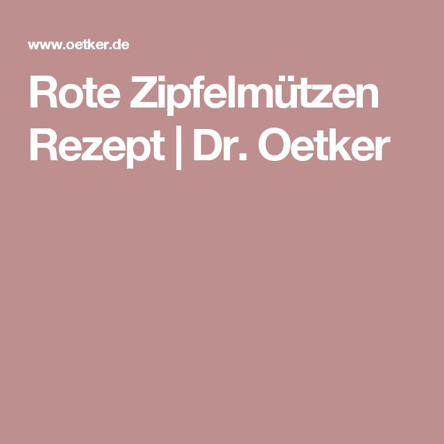Rote Zipfelmützen Rezept | Dr. Oetker
