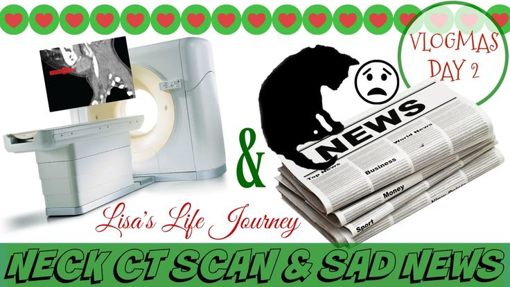Neck CT Scan & Sad News || VLOGMAS DAY 2 #vlogmas #day2 #neckctscan #ctscan #sadnews #attentiondeficitdisorder #depression #anxiety #motherhood #toddler #terribletwos #lisaslifejourney