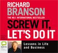 "Screw it, let's do it. RRP $34.95. Our price $28. ISBN:9781742338064.The #1 international bestseller and a stirring, candid look at the lessons of Sir Richard Branson – one of the world's most successful entrepreneurs.  Praise for Losing My Virginity: ""Candid and humorous."" — The Times  ""For anyone burning with entrepreneurial zeal, his reminiscences are akin to a sacred text."" — Mail On Sunday  Screw It, Let's Do It is one of Richard's favourite sayings..."