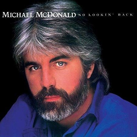Michael McDonald - No Lookin Back Featuring Sweet Freedom Original Recording Master/Limited Anniversary Edition