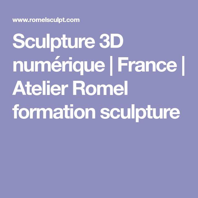 Sculpture 3D numérique | France | Atelier Romel formation sculpture