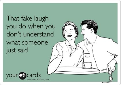 so trueAlot, Fake Laugh, Best Friends, All The Tim, Ahaha, So True, Awkwaaaaard, Totally Me, True Stories