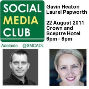 The Social Media Club in Adelaide generously hosted Laurel Papworth and I during our visit for MarketingWeek in 2011