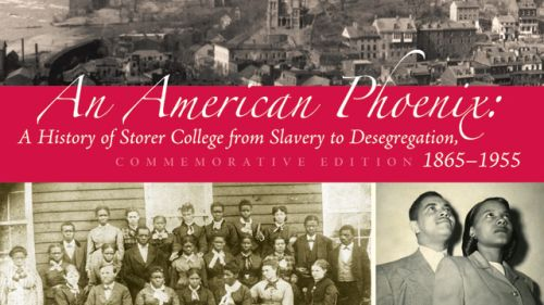 WVU Press publishes history of Storer College, the first African American college in West Virginia.