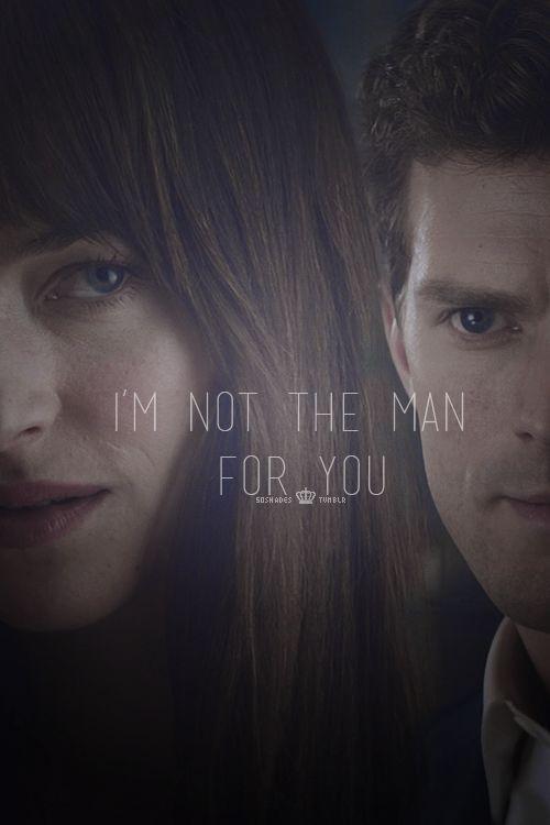 I'm not the man for you   #fsogmovie