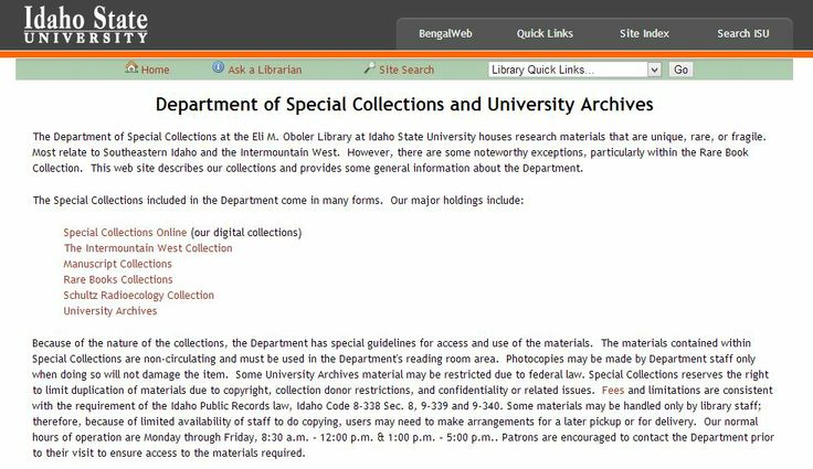 Idaho State University Department of Special Collections and University Archives  http://www.isu.edu/library/special/