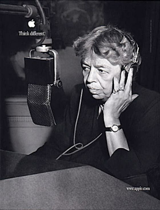 Apple ••Think Different•• ad campaign 1997 poster > Eleanor ROOSEVELT (1st Lady 1933-45 cival rights activist) (via Creative Criminals) • wiki: http://www.wikiwand.com/en/Think_different