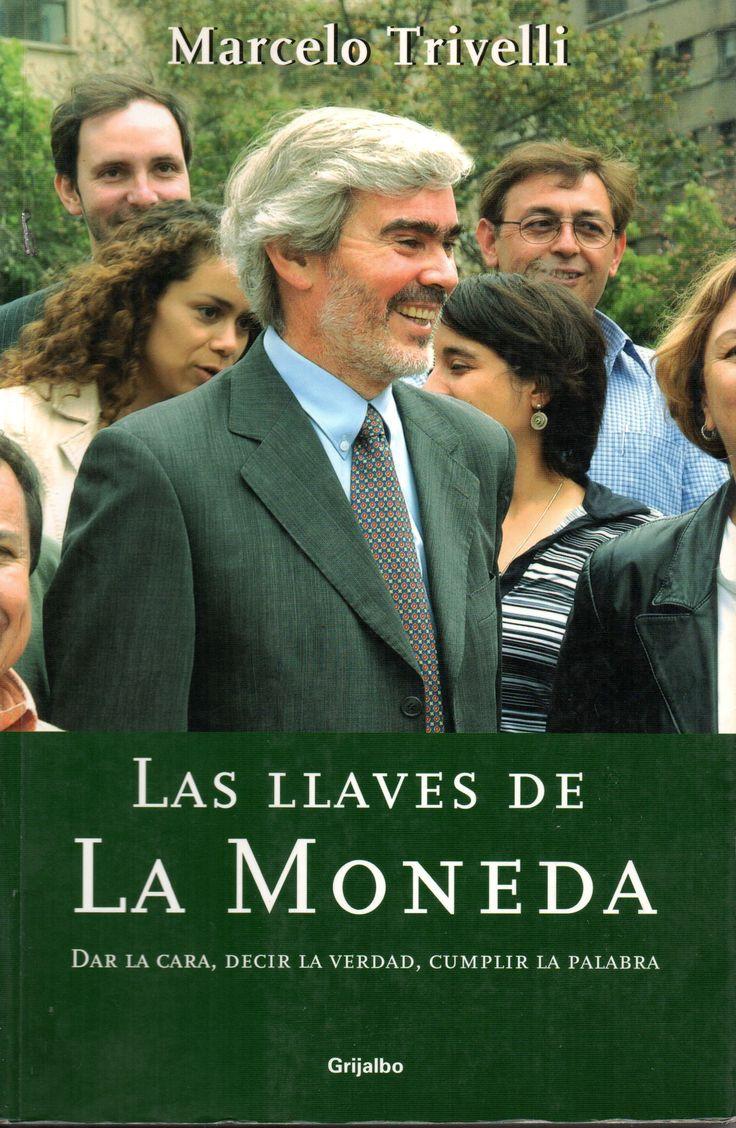 Las Llaves De La Moneda / Marcelo Trivelli