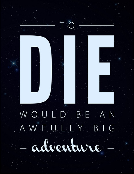 - Peter Pan -- and Heaven will definitely be a huge adventure