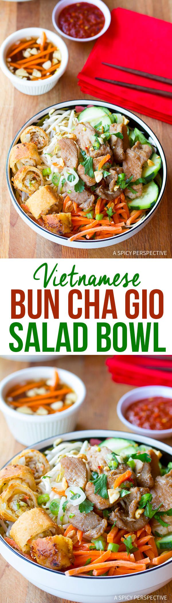 02.07-02.13 - Healthy Vietnamese Bun Cha Gio Recipe | ASpicyPerspective.com